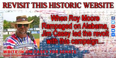 Jim Casey's historic write-in campaign for senate led the revolt to defeat Roy Moore.