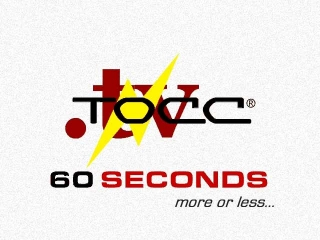 TOCC TV Video - Sixty Seconds more or less